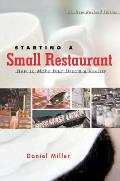 Starting a Small Restaurant Revised Edition How to Make Your Dream a Reality