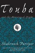 Touba & The Meaning Of Night