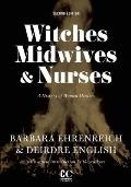 Witches Midwives & Nurses 2nd Edition