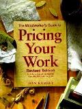 Woodworkers Guide To Pricing Your Work