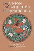 Union Of Dzogchen & Bodhichitta