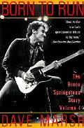 Born To Run The Bruce Springsteen Story