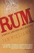 Rum A Social & Sociable History
