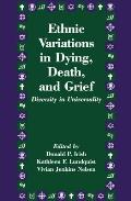 Ethnic Variations in Dying Death & Grief Diversity in Universality