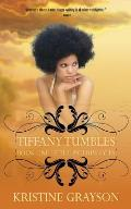 Tiffany Tumbles: Book One of the Interim Fates