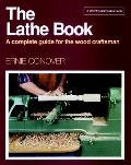Lathe Book a Complete Guide for the Wood Craftsman