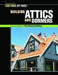 Attics Dormers & Skylights
