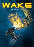 Wake Volume 1 Fire & Ash