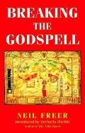 Breaking The Godspell The Politics Of Ou