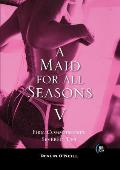 A Maid for All Seasons, Volume 5: Firm Commitments: Severed Ties