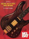 Mel Bays Deluxe Jazz & Rock Bass Method