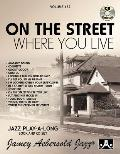 Jazz Play-A-Long for All Musicians||||Jamey Aebersold Jazz -- On the Street Where You Live, Vol 132