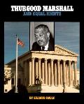 Thurgood Marshall & The Equal Rights
