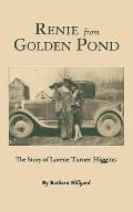 Renie from Golden Pond: The Story of Lorene Turner Higgins
