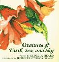 Creatures of the Earth, Sea, and Sky: Animal Poems