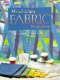 Hand Dyed Fabric Made Easy