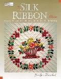 Silk Ribbon Album More Than 30 Miniature