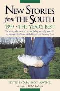 New Stories from the South 1999 The Years Best