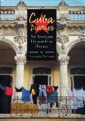 Cuba Diaries An American Housewife in Havana