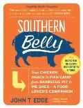Southern Belly The Ultimate Food Lovers Companion to the South