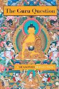 The Guru Question: A Seasoned Reflection