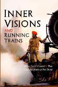 Inner Visions and Running Trains: Baba Faqir Chand and the Tibetan Book of the Dead