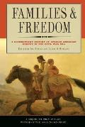 Families & Freedom A Documentary History of African American Kinship in the Civil War Era