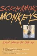 Screaming Monkeys Critiques of Asian American Images