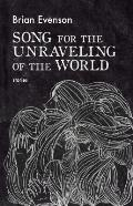 Song for the Unraveling of the World - Signed Edition