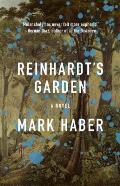 Reinhardt's Garden - Signed Edition