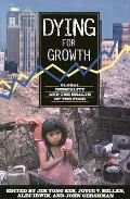 Dying for Growth Global Inequality & the Health of the Poor