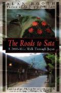 Roads to Sata A 2000 Mile Walk Through Japan