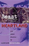 Beast Of The Heartland & Other Stories