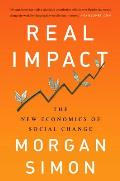 Real Impact The New Economics of Social Change