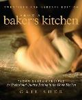 From a Bakers Kitchen Techniques & Recipes for Professional Quality Baking in the Home Kitchen