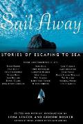 Sail Away Stories Of Voyages By Ship