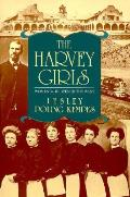 Harvey Girls Women Who Opened The West