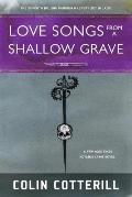 Love Songs from a Shallow Grave A Dr Siri Mystery Set in Laos