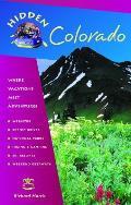 Hidden Colorado Including Denver Boulder Aspen Vail Rocky Mountain National Park & Mesa Verde National Park