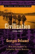 Joseph M. Bruccoli Great War Series||||Civilization, 1914-1917