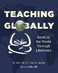 Teaching Globally: Reading the World Through Literature