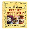 The Old Farmer's Almanac Readers' Best Recipes and the Stories Behind Them