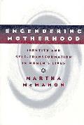Engendering Motherhood Identity & Self