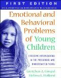 Emotional & Behavioral Problems of Young Children Effective Interventions in the Preschool & Kindergarten Years