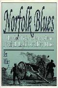 Norfolk Blues The Civil War Diary Of The