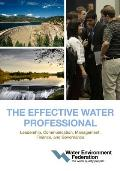 The Effective Water Professional: Leadership, Communication, Management, Finance, and Governance