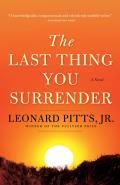 Last Thing You Surrender A Novel of World War II