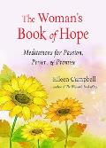 Womans Book of Hope Meditations for Passion Power & Promise
