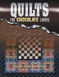 Quilts For Chocolate Lovers