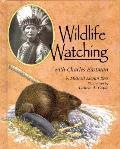 Wildlife Watching With Charles Eastman